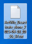 "Image shows the icon which will appear on the Desktop named ""ActWiz_Deactivate_done_[Date and Time]_.txt"""